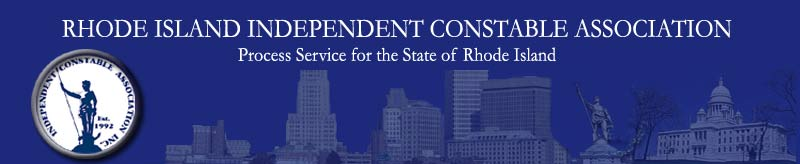 Rhode Island Independent Constable Association Official Website Copyright 2010
